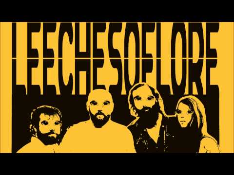 Leeches of Lore - Yellow River (Take My Mind)