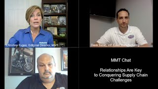 MMT Chats: Relationships Are Key to Conquering Supply Chain Challenges