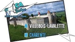 Villages de Charente : Villebois-Lavalette
