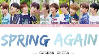 Artist: golden child (골든차일드) song: spring again #goldenchild #골든차일드 #springagain #colorcodedlyricshanromeng가사 all rights to the respective owners of song...