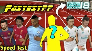 Fastest Player in Dream League Soccer 2018 • Speed Test