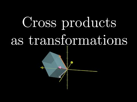 Cross products in the light of linear transformations   Essence of linear algebra chapter 8 part 2