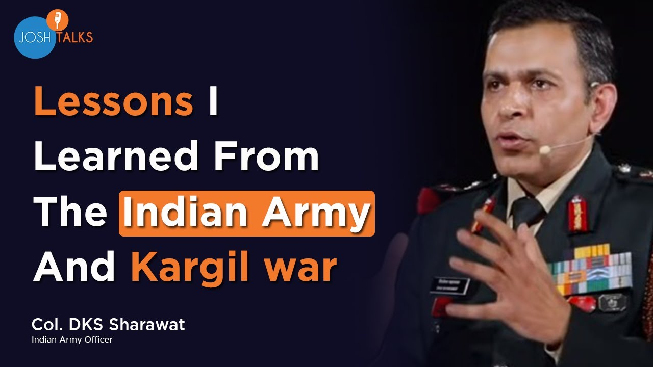 Leadership Lessons From The Indian Army | Col. DKS Sharawat | Josh Talks