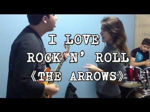 I Love Rock n' Roll - The Arrows Cover by Silverchain
