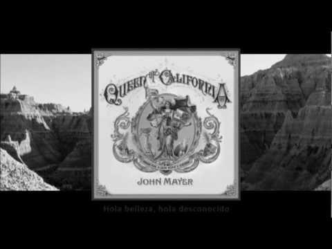John Mayer - Queen Of California (Subtitulos En Español - Subtitulado/Traducido) [STUDIO]