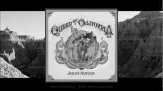 Baixar John Mayer - Queen Of California (Subtitulos en Español - Subtitulado/Traducido) [STUDIO]
