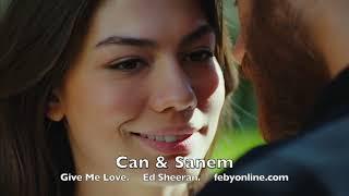 Can  Sanem - Give Me Love