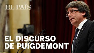 El discurso de Puigdemont en el Parlament | España