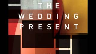 Watch Wedding Present 524 Fidelio video