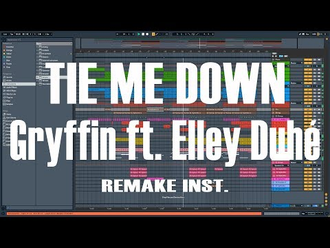 Gryffin, Elley Duhé - Tie Me Down Ful Remake Instrumental.