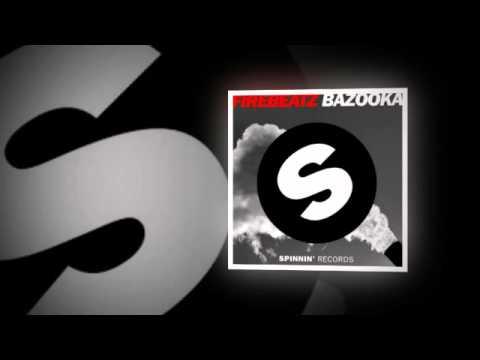 Bazooka - Firebeatz (2014)