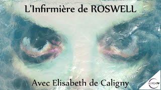 « L'Infirmière de Roswell : Entretien avec