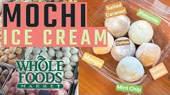 MOCHI ICE CREAM at Whole Foods!