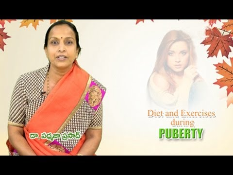Right Diet || Diet and Exercise During Puberty || By Dr Padmaja Prasad, Nutritionist