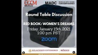 Roundtable Discussion Red Book: Women's dreams Libro Rojo: Sueños de mujeres: 15 de Enero