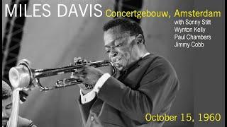 Miles Davis- October 15, 1960 Concertgebouw, Amsterdam