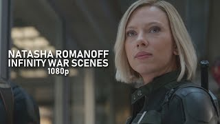 Natasha Romanoff: Infinity War Scenes (1080p)