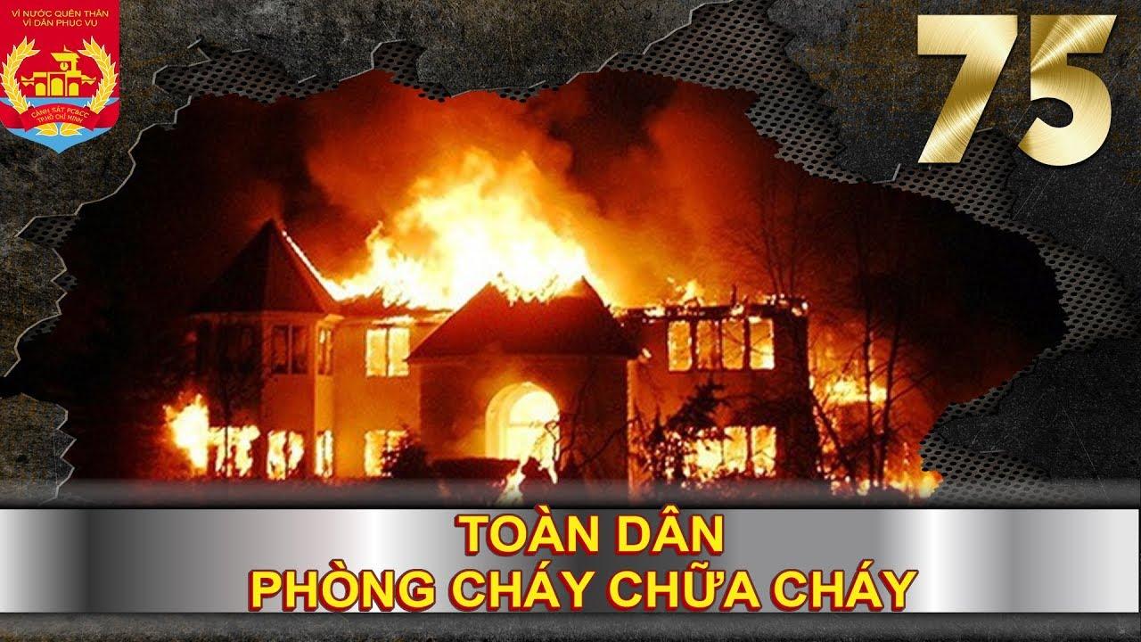 PHÒNG CHÁY CHỮA CHÁY | SỐ 75 | Công tác PCCC nhà xưởng sản xuất – Xử lý đám cháy cho hiệu quả
