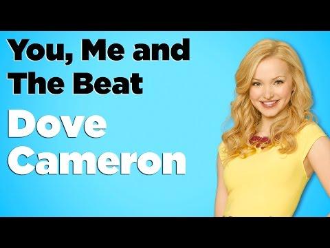 Dove Cameron - You, Me and The Beat (Lyrics)