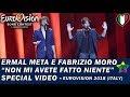 Ermal Meta E Fabrizio Moro Non Mi Avete Fatto Niente Special Video Eurovision 2018 Italy mp3
