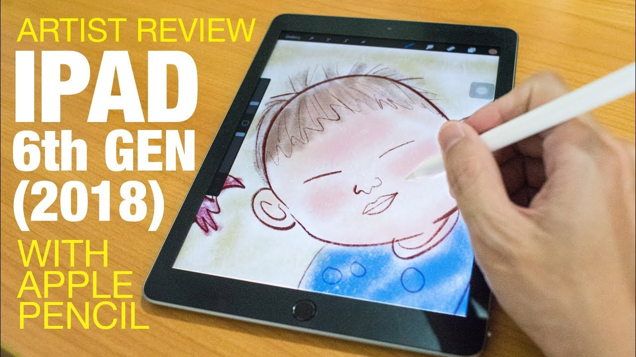 Artist review ipad 6 gen 2018 with apple pencil