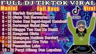 Dj - Viral Full Album    Tiktok Viral Slow Remix Full Bass Terbaru 2021