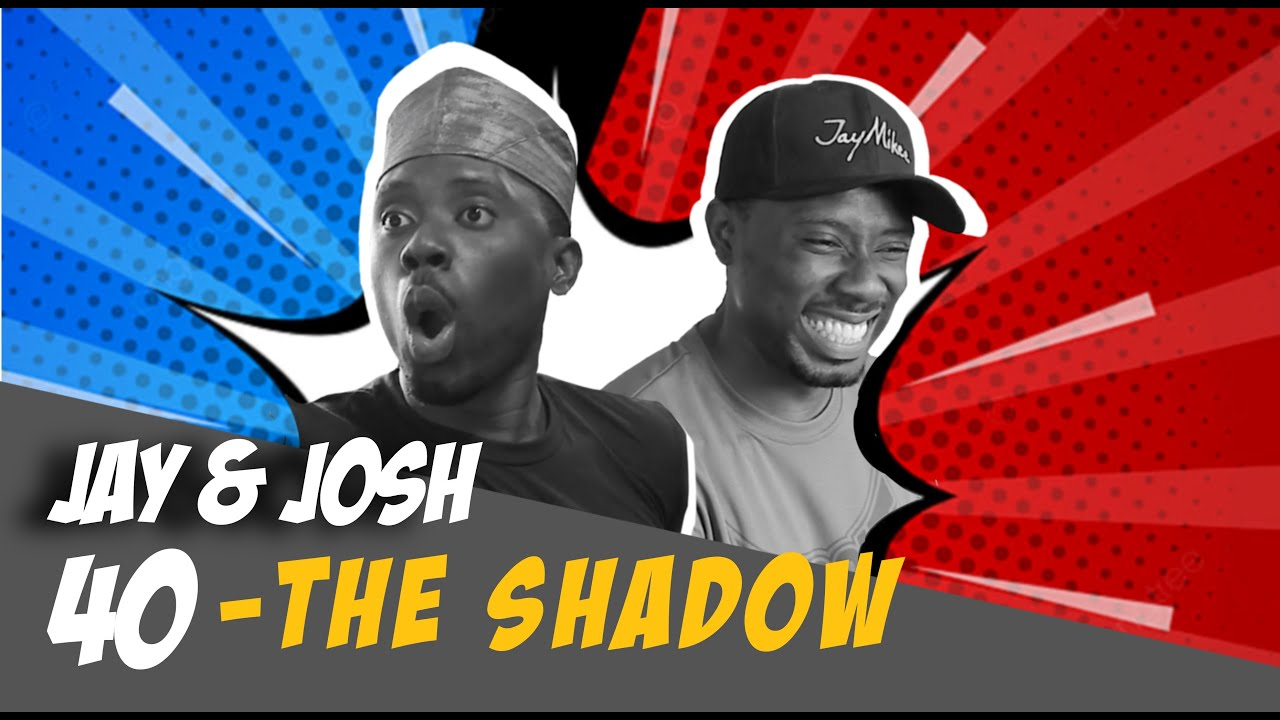 Download Jay & Josh series 40 (Almighty's Shadow)
