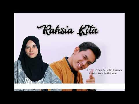 RAHSIA KITA - KHAI BAHAR FT FATIN HUSNA (LIRIK VIDEO)