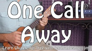 One Call Away - Charlie Puth - Ukulele Tutorial - Beginner Ukulele