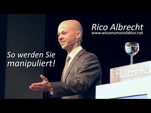 So werden Sie manipuliert! Vortrag von Rico Albrecht