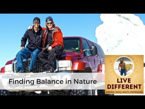 Finding Balance in Nature: How to Design the Life You Want