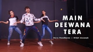 Main Deewana Tera Dance Video | Vicky Patel Choreography | Guru Randhawa , Diljit dosanjh