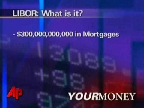 Your Money: Understanding the Libor Rate