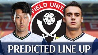 Sheffield United Vs Tottenham [PREDICTED LINE-UP]