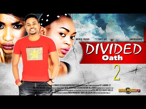 Divided Oath 2 - Latest Nollywood Movies