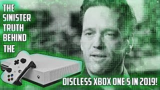 The Sinister Truth Behind Microsoft Releasing a Discless Xbox One S!