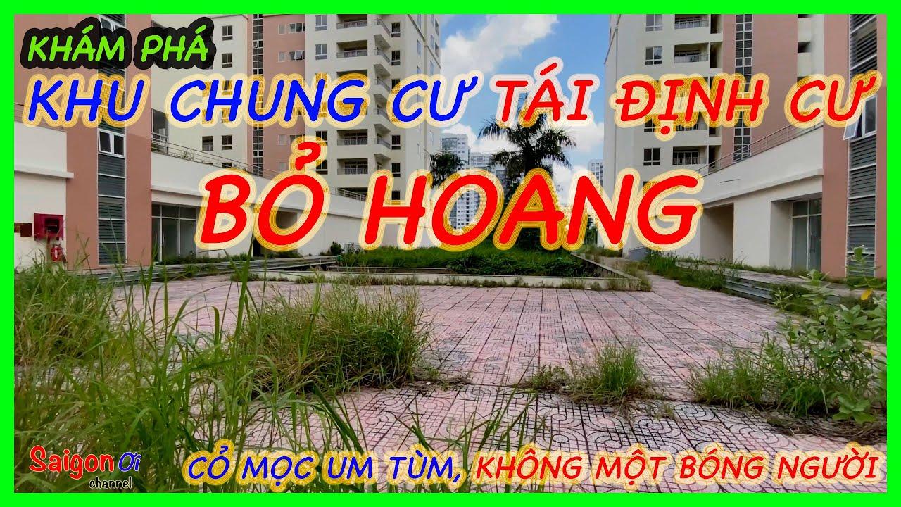 Khám phá chung cư Tái Định Cư bỏ hoang Bình Khánh Quận 2 – Discover abandoned apartment in Saigon