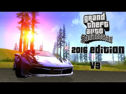 Gta San Andreas Graphics Mod 2016 Edition V3