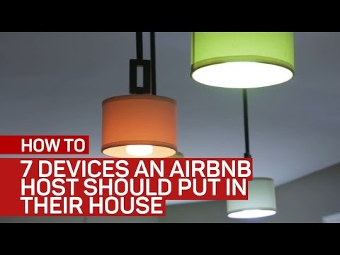 7 devices an Airbnb host should put in their house