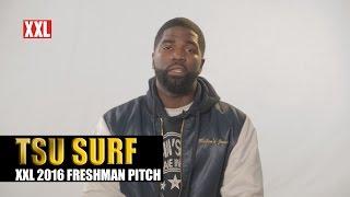 XXL Freshman 2016-  Tsu Surf Pitch