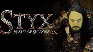 STYX: Stealth, Fantasy e... Synergo!?!?!?