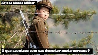 O que acontece com um desertor norte-coreano?