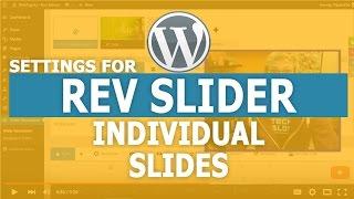 Revolution Slider -  Individual Slide Settings NEW VERSION
