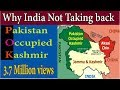 Why India Doesn t Take Back PoK