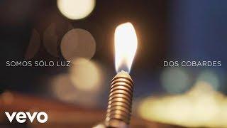 Funambulista con Pablo Alborán - Sólo Luz (Lyric Video)
