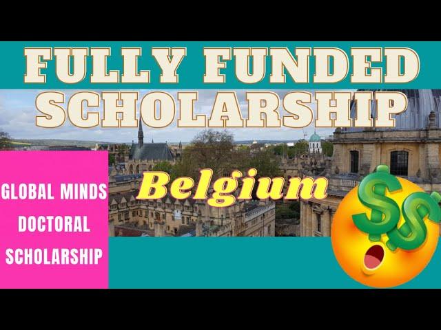 Global Minds Doctoral Scholarships Program | Scholarships for international Students