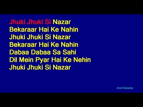Jhuki Jhuki Si Nazar - Jagjit Singh Hindi Full Karaoke with Lyrics