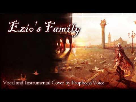 ♪ Ezio's Family ⌠Full Vocal/Instrumental Cover⌡ AC II OST
