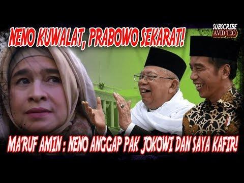 NENO WARISMAN KUALAT! PRABOWO SEK(4R4T)! Ma'ruf Amin : Neno Anggap Pak Jokowi Dan Saya K4-fir!