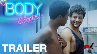 Body Electric Official UK Trailer